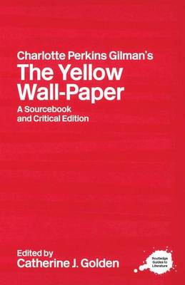 Charlotte Perkins Gilman's The Yellow Wall-Paper (BOK)