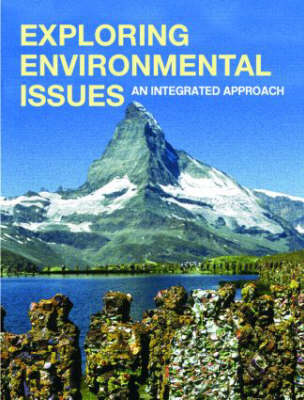 Exploring Environmental Issues: An Integrated Approach (BOK)
