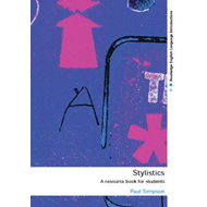 Stylistics: A Resource Book for Students (BOK)