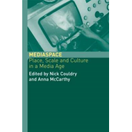 Media Space: Place, Scale and Culture in a Media Age (BOK)