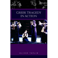 Greek Tragedy in Action (BOK)