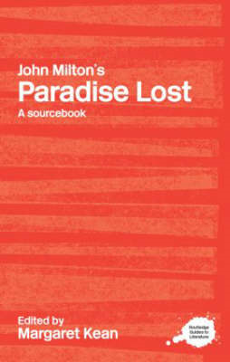 "John Milton's ""Paradise Lost"": A Routledge Study Guide and Sourcebook (BOK)"