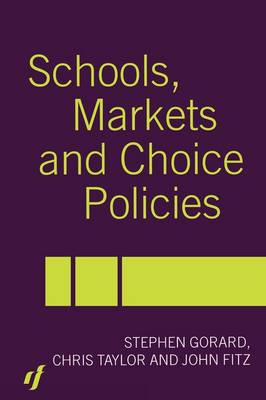 Schools, Markets and Choice Policies (BOK)
