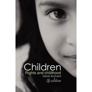 Children: Rights and Childhood (BOK)