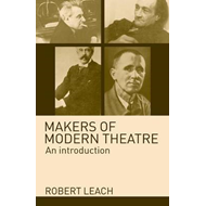 Makers of Modern Theatre (BOK)