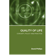 Quality of Life: Concept, Policy and Prcatice (BOK)