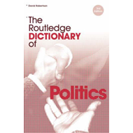 The Routledge Dictionary of Politics (BOK)