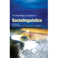 Routledge Companion to Sociolinguistics (BOK)
