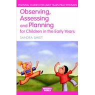 Observing, Assessing and Planning for Children in the Early (BOK)