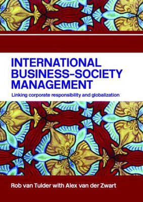 International Business-Society Management: Linking Corporate Responsibility and Globalization (BOK)