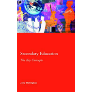 Secondary Education: The Key Concepts (BOK)