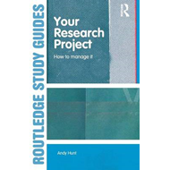 Your Research Project: How to Manage it (BOK)