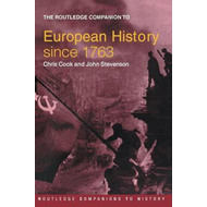 The Routledge Companion to Modern European History Since 1763 (BOK)