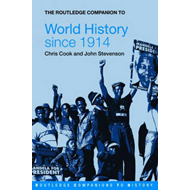 The Routledge Companion to World History Since 1914 (BOK)