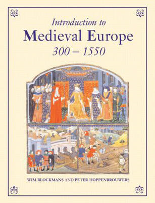 Introduction to Medieval Europe 300-1550 (BOK)