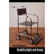 Disability Rights and Wrongs (BOK)