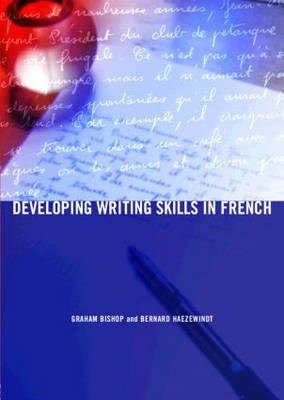 Developing Writing Skills in French (BOK)