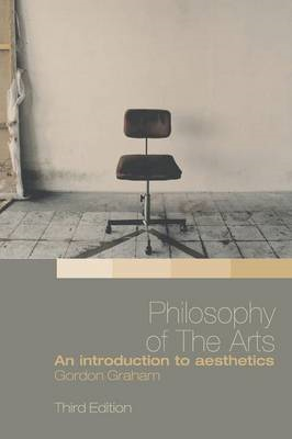 Philosophy of the Arts: An Introduction to Aesthetics (BOK)