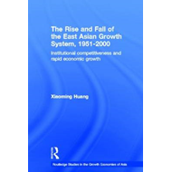 Rise and Fall of the East Asian Growth System, 1951-2000 (BOK)