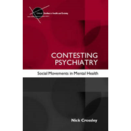 Contesting Psychiatry: Social Movements in Mental Health (BOK)