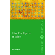 Fifty Key Figures in Islam (BOK)