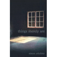 Things Merely are: Philosophy in the Poetry of Wallace Stevens (BOK)