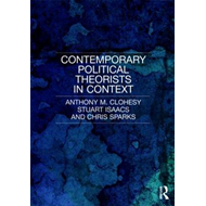 Contemporary Political Theorists in Context (BOK)