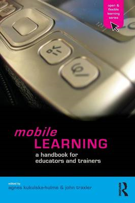 Mobile Learning: A Handbook for Educators and Trainers (BOK)