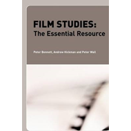 Film Studies: The Essential Resource (BOK)