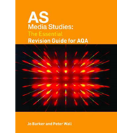 AS Media Studies: The Essential Revision Guide for AQA (BOK)