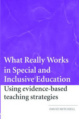 What Really Works in Special and Inclusive Education: Using Evidence-based Teaching Strategies (BOK)