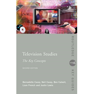 Television Studies: The Key Concepts (BOK)