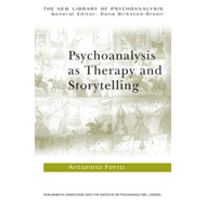 Psychoanalysis as Therapy and Story-telling (BOK)