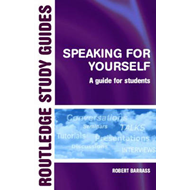 Speaking for Yourself: A Guide for Students (BOK)