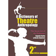 Dictionary of Theatre Anthropology (BOK)