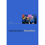 Arguing about Metaethics (BOK)