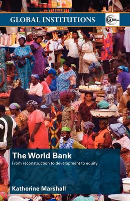 The World Bank: From Reconstruction to Development to Equity (BOK)