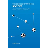 The Science of Training - Soccer (BOK)