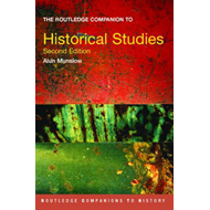 The Routledge Companion to Historical Studies (BOK)