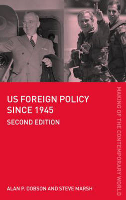 US Foreign Policy Since 1945 (BOK)
