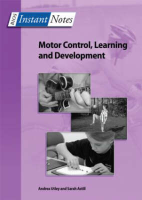 BIOS Instant Notes in Motor Control, Learning and Development (BOK)