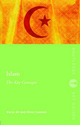Islam: The Key Concepts (BOK)