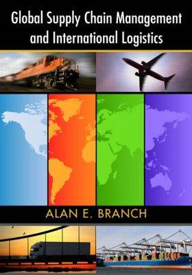 Global Supply Chain Management and International Logistics (BOK)