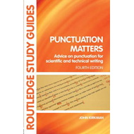 Punctuation Matters: Advice on Punctuation for Scientific and Technical Writing (BOK)