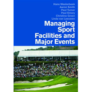 Managing Sport Facilities and Major Events (BOK)