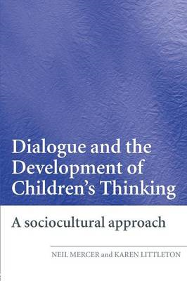 Dialogue and the Development of Children's Thinking (BOK)