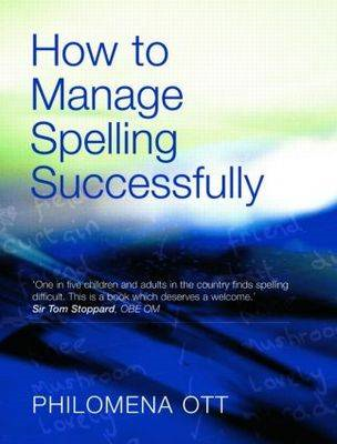 How to Manage Spelling Successfully (BOK)