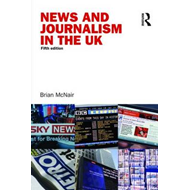 News and Journalism in the UK (BOK)