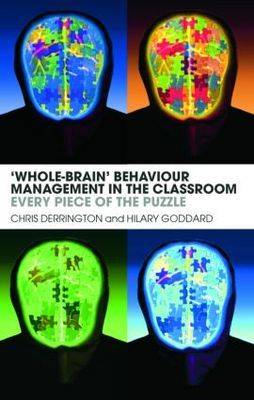 """Whole-brain"" Behaviour Management in the Classroom: Every Piece of the Puzzle (BOK)"