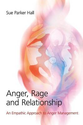 Anger, Rage and Relationship (BOK)